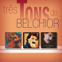 Belchior – Tres Tons De Belchior