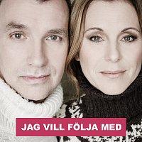 Helen Sjoholm, Anders Widmark – Jag vill folja med