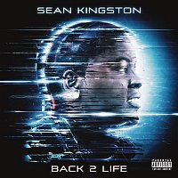 Sean Kingston – Back 2 Life