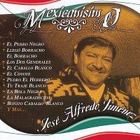 José Alfredo Jiménez – Mexicanisimo