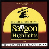 Claude-Michel Schonberg & Alain Boublil – Miss Saigon (Highlights from the Complete Recording)