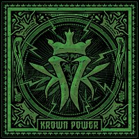 Kottonmouth Kings – Krown Power [Deluxe]