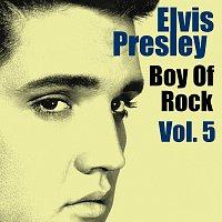 Elvis Presley – Boy Of Rock Vol.  5