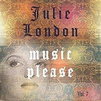 Julie London – Music Please Vol. 7