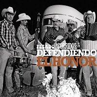 Pesado – Corridos/ Defendiendo el honor