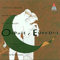 Dawn Upshaw, Alison Hagley, Jennifer Larmore, Donald Runnicles & Orchestra of San Francisco Opera – Gluck : Orphée et Eurydice