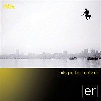 Nils Petter Molvaer – ER