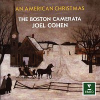 Joel Cohen, The Boston Camerata – An American Christmas