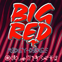 Big Red – Ridgy-Didge