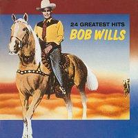 Bob Wills – 24 Greatest Hits