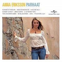 Anna Eriksson – Anna Eriksson - Parhaat