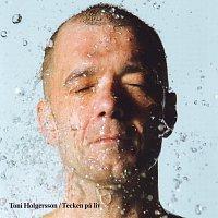 Toni Holgersson – Tecken pa liv