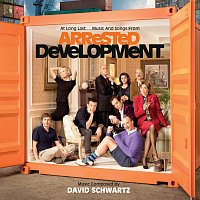David Schwartz – At Long Last...Music And Songs From Arrested Development