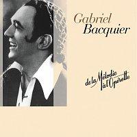Gabriel Bacquier – De la melodie a l'operette