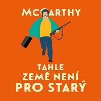 Jan Vlasák – McCarthy: Tahle země není pro starý