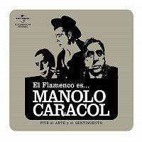 Manolo Caracol – Flamenco es... Manolo Caracol