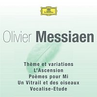 Různí interpreti – Messiaen - Theme Et Variations / L'Ascension / Poemes Pour Mi / Un Vitrail Et Des Oiseaux