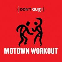 Různí interpreti – Don't Quit Music: Motown Workout