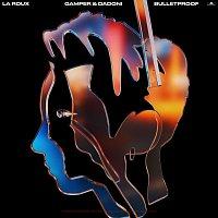 La Roux, GAMPER & DADONI – Bulletproof