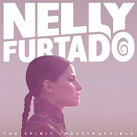 Nelly Furtado – The Spirit Indestructible