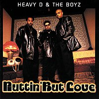 Heavy D & The Boyz – Nuttin' But Love