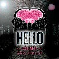 Hello – Várj még! - Zenével a rák ellen