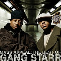 Gang Starr – Mass Appeal: The Best Of Gang Starr