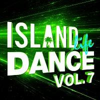 Různí interpreti – Island Life Dance [Vol. 7]