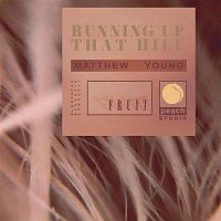 Matthew Young – Running Up That Hill