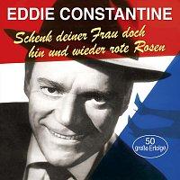 Eddie Constantine – Schenk deiner Frau doch hin und wieder rote Rosen
