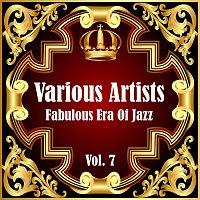 Různí interpreti – Fabulous Era Of Jazz - Vol. 7