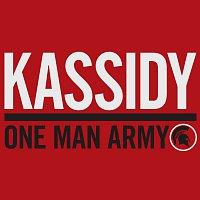 Kassidy – One Man Army