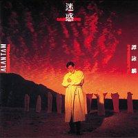Alan Tam – Mi Huo
