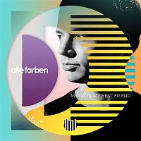 Alle Farben – Music Is My Best Friend