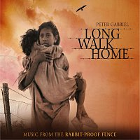 Peter Gabriel – Long Walk Home - Music From 'The Rabbit-Proof Fence'