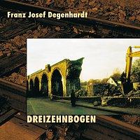 Franz Josef Degenhardt – Dreizehnbogen