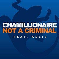 Chamillionaire – Not A Criminal