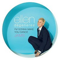 Přední strana obalu CD Ellen DeGeneres' I'm Gonna Make You Dance Jams
