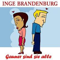 Inge Brandenburg – Gauner sind sie alle