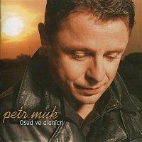 Petr Muk – Osud ve dlaních