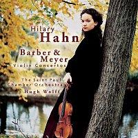 Hilary Hahn – Barber, Meyer: Violin Concertos