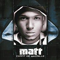 Matt – Chant de bataille