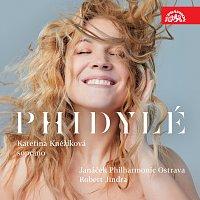 Kateřina Kněžíková, Janáčkova filharmonie Ostrava, Robert Jindra – Phidylé