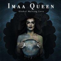 Imaa Queen, Ylva & Linda – Global Melting Love