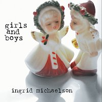 Ingrid Michaelson – Girls And Boys