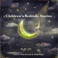 Matt Stewart, Nicki White – Children's Bedtime Stories