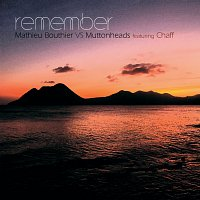 Muttonheads, Mathieu Bouthier, Chaff – Remember