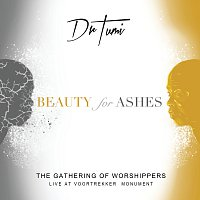 Dr Tumi – The Gathering Of Worshippers - Beauty For Ashes [Live At The Voortrekker Monument]