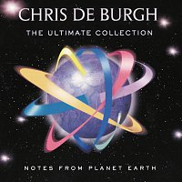 Chris de Burgh – Notes From Planet Earth - The Ultimate Collection