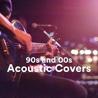 Různí interpreti – 90s and 00s Acoustic Covers